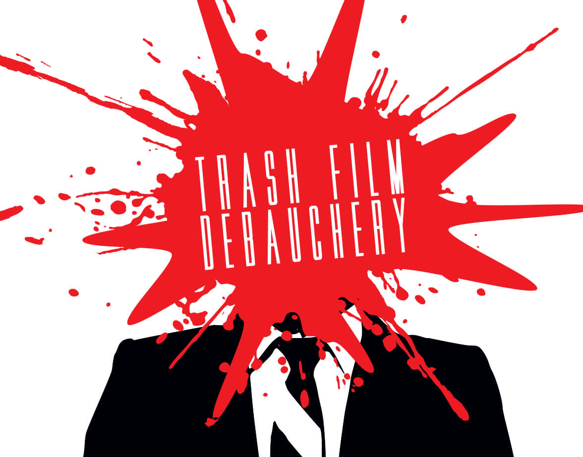 "Image for Trylon Film Series ""TRASH FILM DEBAUCHERY"""