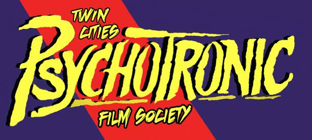 "Image for Trylon Film Series ""TWIN CITIES PSYCHOTRONIC FILM SOCIETY"""